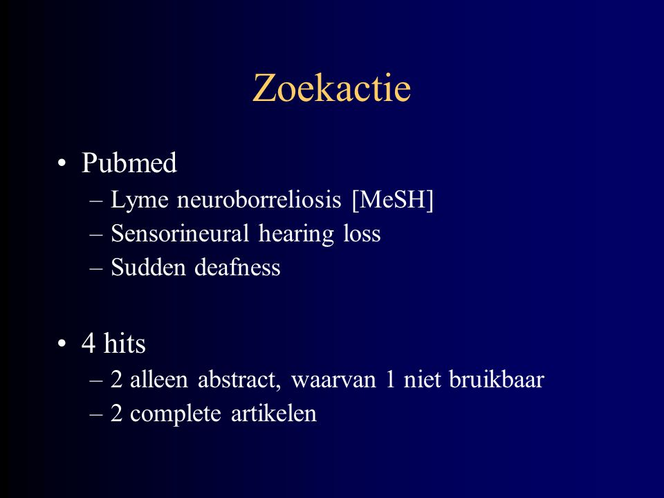 Zoekactie Pubmed 4 hits Lyme neuroborreliosis [MeSH]